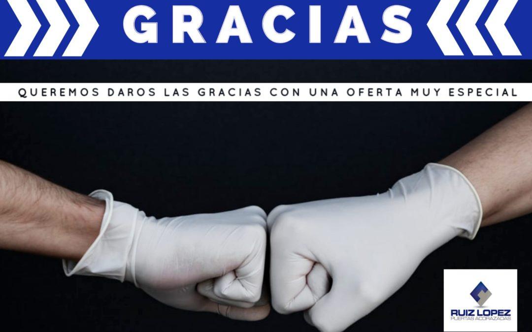 Ruiz López presenta una oferta especial para los profesionales que nos han ayudado durante el Estado de Alarma